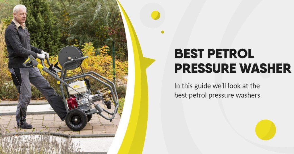 best petrol pressure washers guide