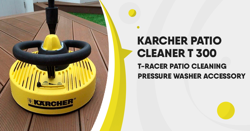 Karcher Patio Cleaner T 300 T-Racer Patio Cleaning Pressure Washer